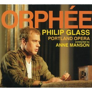 "Philip Glass ""Orphee""  recorded by Billy Oskay"